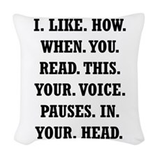 Voice Pause Woven Throw Pillow