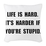 Life Stupid Woven Throw Pillow
