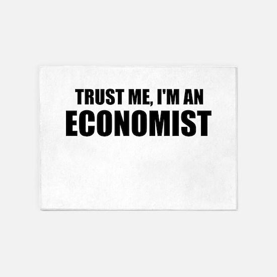 Trust Me, Im An Economist 5'x7'Area Rug