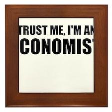 Trust Me, Im An Economist Framed Tile
