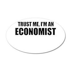Trust Me, Im An Economist Wall Decal