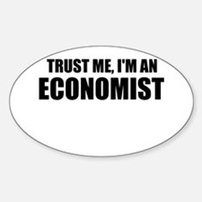 Trust Me, Im An Economist Decal