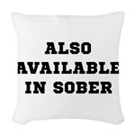 Also In Sober Black.png Woven Throw Pillow