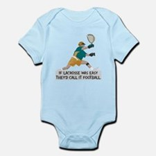 If Lacrosse Was Easy Infant Bodysuit