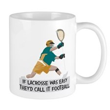 If Lacrosse Was Easy Small Mug