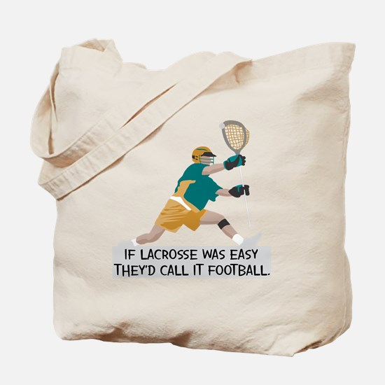 If Lacrosse Was Easy Tote Bag
