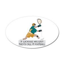 If Lacrosse Was Easy Wall Sticker