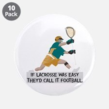 """If Lacrosse Was Easy 3.5"""" Button (10 pack)"""