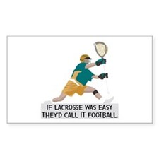 If Lacrosse Was Easy Decal