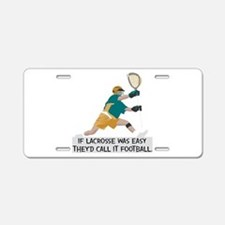 If Lacrosse Was Easy Aluminum License Plate