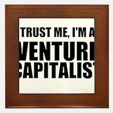 Trust Me, Im A Venture Capitalist Framed Tile