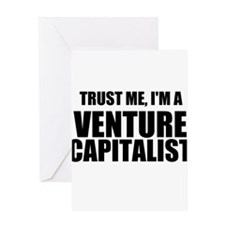 Trust Me, Im A Venture Capitalist Greeting Cards