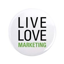 "Live Love Marketing 3.5"" Button"