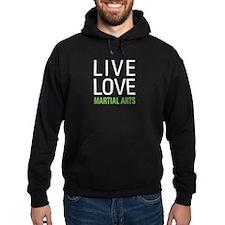 Live Love Martial Arts Hoodie