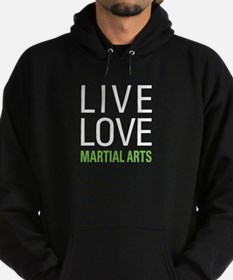 Live Love Martial Arts Hoodie