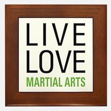 Live Love Martial Arts Framed Tile