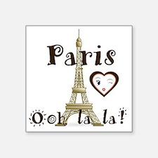 """Paris Ooh la la Square Sticker 3"""" x 3"""""""