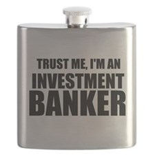 Trust Me, Im An Investment Banker Flask