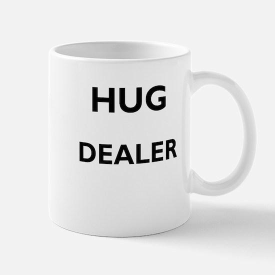 Hug Dealer funny ironic Mugs