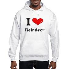I love reindeer Hoodie