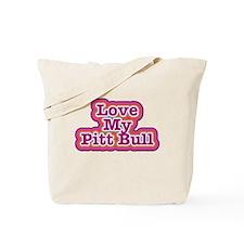 Love My Pitt Bull Tote Bag