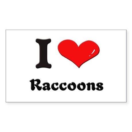 I love raccoons Rectangle Sticker