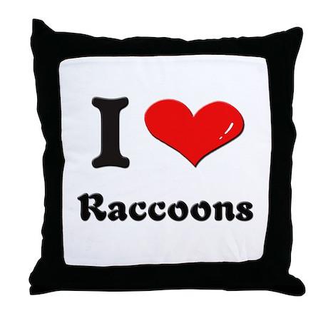 I love raccoons Throw Pillow