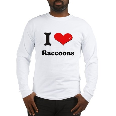 I love raccoons Long Sleeve T-Shirt