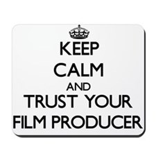 Keep Calm and Trust Your Film Producer Mousepad