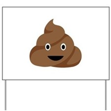 Poop Emoticon Yard Sign