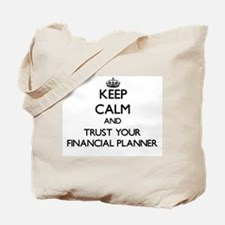 Keep Calm and Trust Your Financial Planner Tote Ba