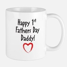 Happy 1st Fathers Day Daddy! Mugs