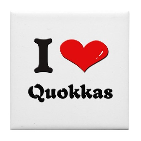 I love quokkas Tile Coaster