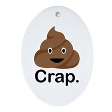 Crap Ornament (Oval)