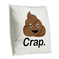 Crap Burlap Throw Pillow