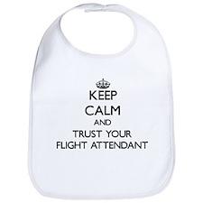 Keep Calm and Trust Your Flight Attendant Bib