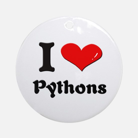 I love pythons  Ornament (Round)