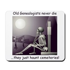 Genealogists haunt cemeteries Mousepad