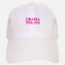 DRAMA help desk all good gossip is shared Baseball Baseball Cap