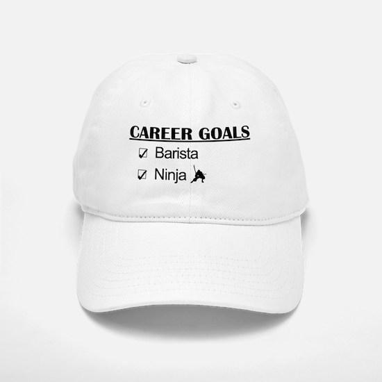 Barista Ninja Career Goals Baseball Baseball Cap