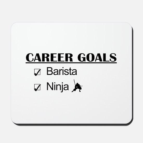 Barista Ninja Career Goals Mousepad