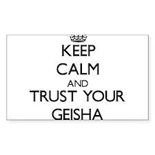 Keep Calm and Trust Your Geisha Decal