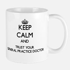 Keep Calm and Trust Your General Practice Doctor M
