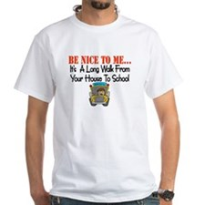 be nice to me bus driver Shirt