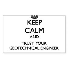 Keep Calm and Trust Your Geotechnical Engineer Sti
