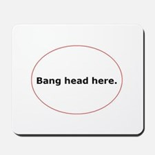 Frustration Mouse Pad