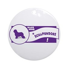 Make Mine Schapendoes Ornament (Round)