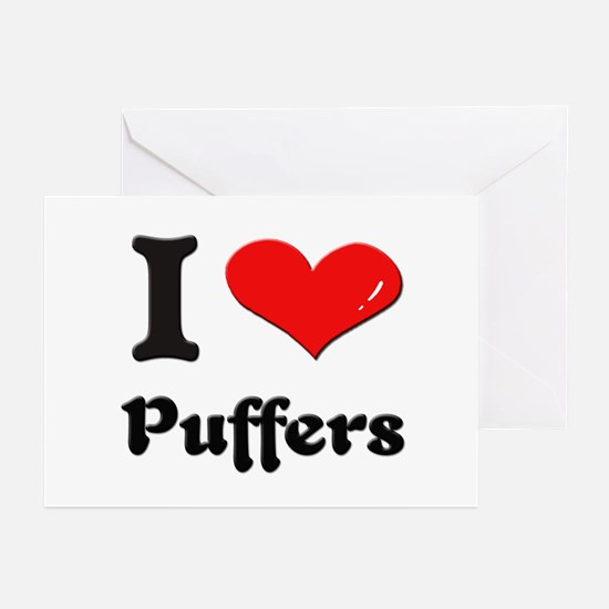 I love puffers  Greeting Cards (Pk of 10)