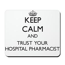 Keep Calm and Trust Your Hospital Pharmacist Mouse