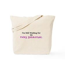 I'm Still Waiting Tote Bag